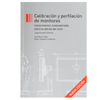 Libro Calibración y Perfilación de Monitores tercera edición